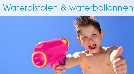 Waterpistolen & waterballonnen