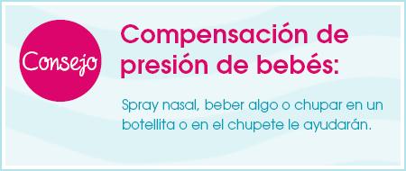 Consejo: Compensación de presión de bebés