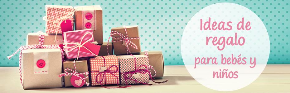 Ideas de regalo para bebés y niños