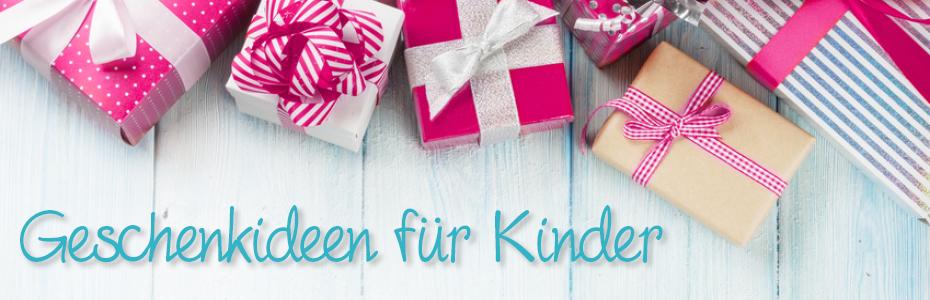Geschenkideen für Babys und Kinder