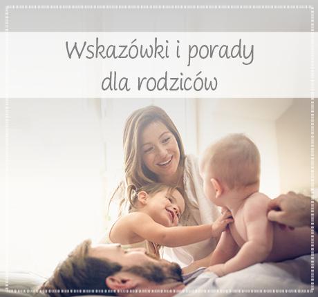Wskazówki przydatne dla rodziców