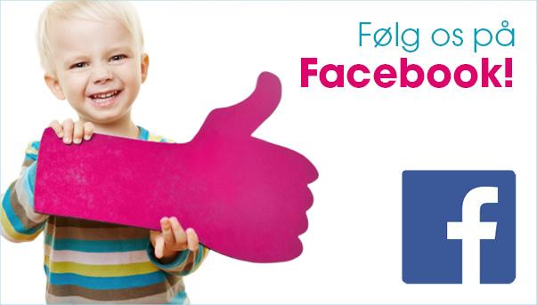 Følg os på facebook og få daglig inspiration og tilbud.