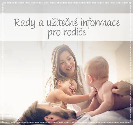 Rady a užitečné informace pro rodiče