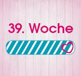 39. Schwangerschaftswoche
