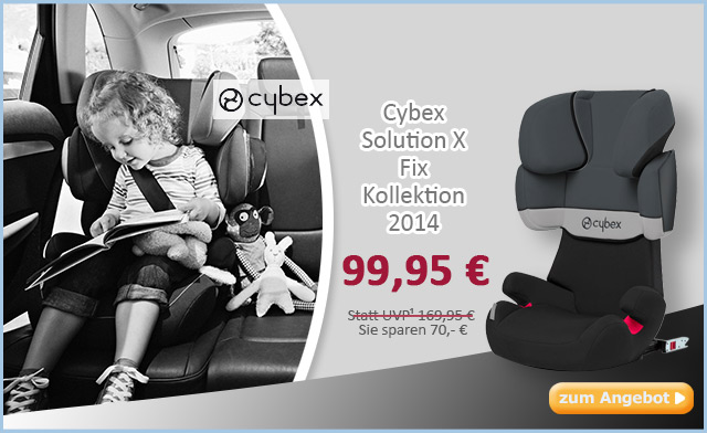 nur heute cybex solution x fix f r 89 95 47 g nstiger update. Black Bedroom Furniture Sets. Home Design Ideas