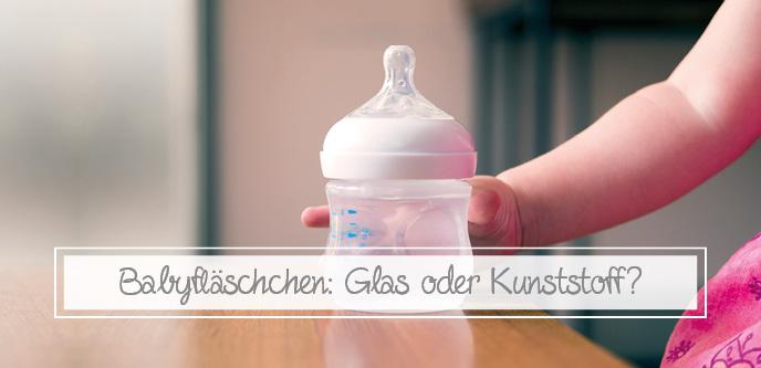 Babyfläschchen: Glas oder Kunststoff?