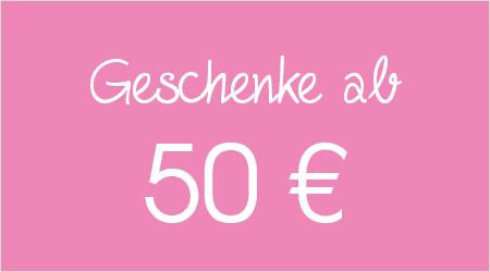 Geschenke ab 50 Euro