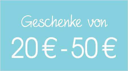 Geschenke von 20 bis 50 Euro
