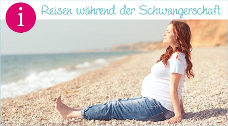 Reisen während der Schwangerschaft