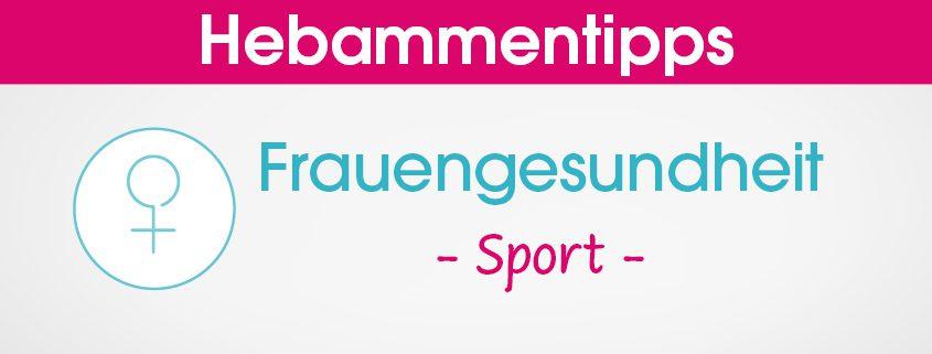 Hebammentipps Frauengesundheit Sport